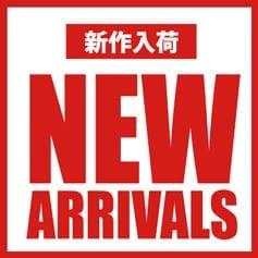 NEW ARRAIVALS