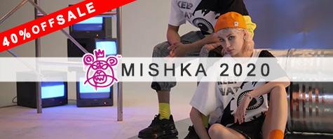 MISHKA セール