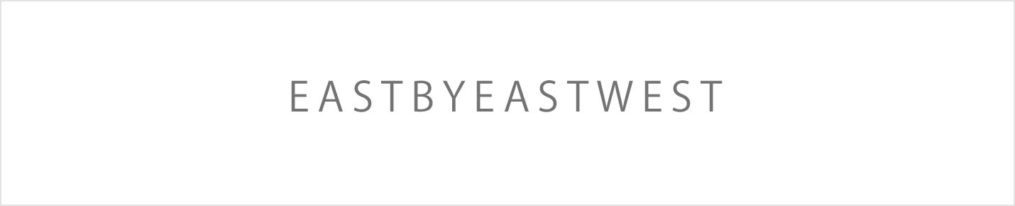 EAST BY EASTWEST(イーストバイイーストウエスト)