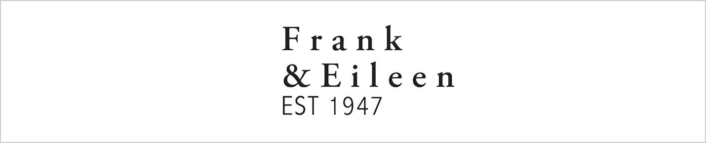 Frank&Eileen(フランク&アイリーン)