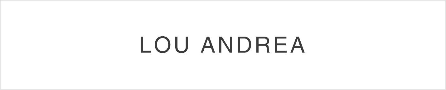 LOU ANDREA(ルーアンドレア)