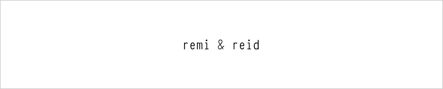 remi&reid(レミ&レイド)