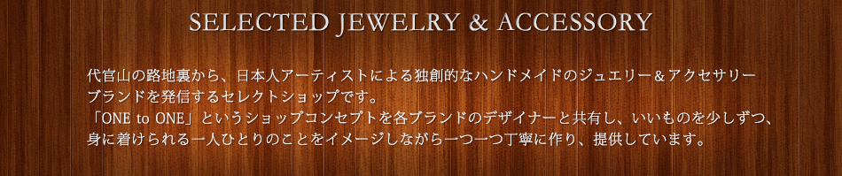 SELECTED JEWELRY & ACCESSORY