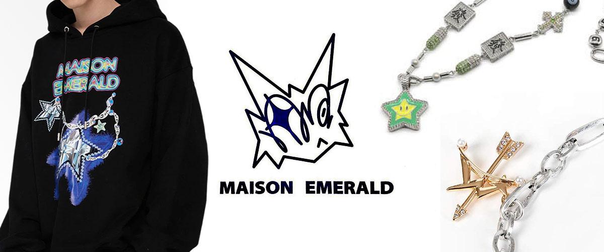 MAISON EMERALD (メゾン エメラルド)