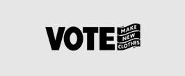 ヴォートメイクニュークローズ VOTE MAKE NEW CLOTHES