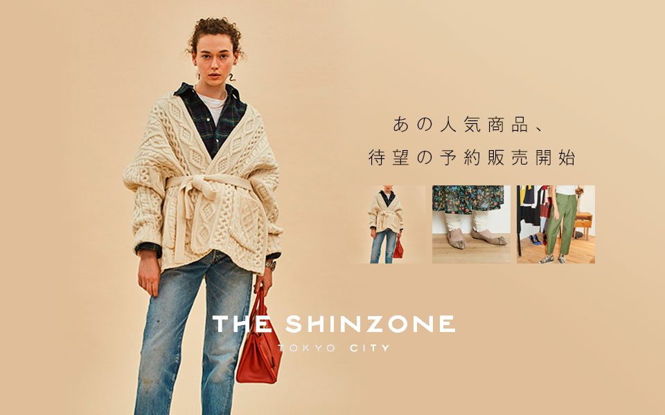 THE SHINZONE予約販売