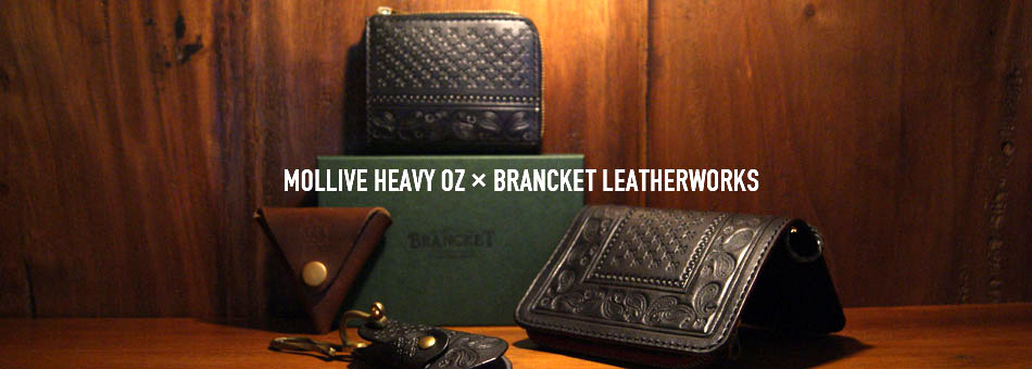 MOLLIVE HEAVY OZ×BRANCKET LEATHERWORKS