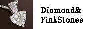 Diamond & PinkStones