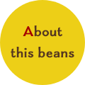 about this beans
