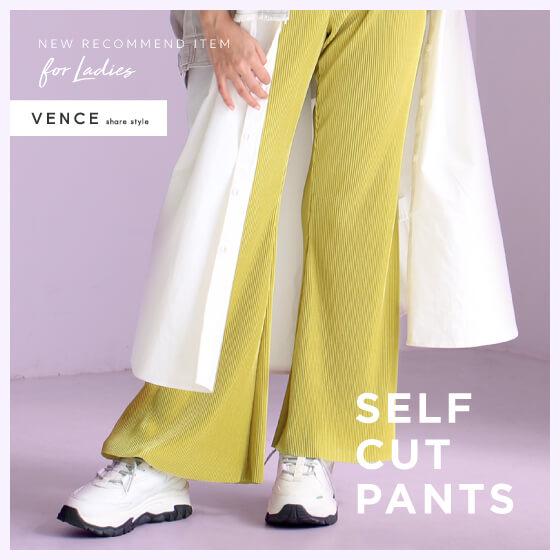 SELF CUT PANTS