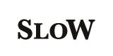 slow/スロウ