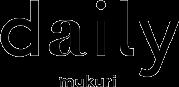 daily mukuri