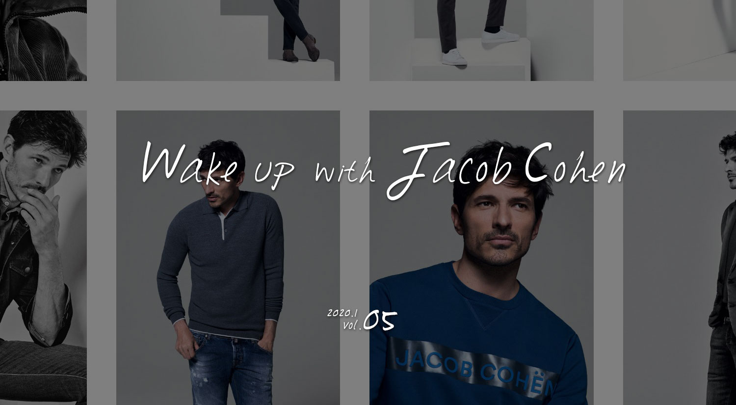 Wake up with Jacob cohen Vol.05