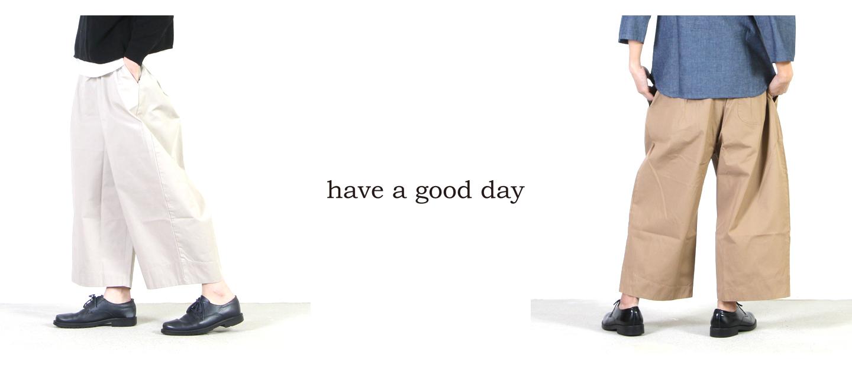 have a good day(ハブアグッドデイ) デニム ワイドパンツ