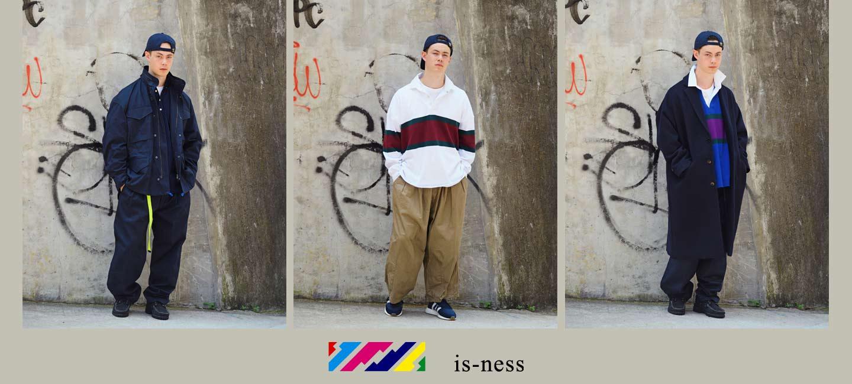 is-ness(イズネス) TACK  PANTS