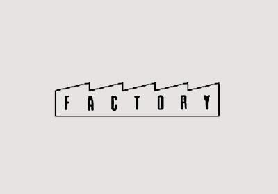 FACTORY (ファクトリー)