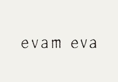 evam eva (エヴァムエヴァ)