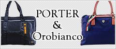PORTER & Orobianco / ポーター&オロビアンコ