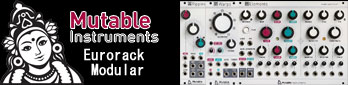EURO RACK MODULE , Mutable Instruments