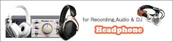 ヘッドホン/イヤホン for Recording,Audio & DJ