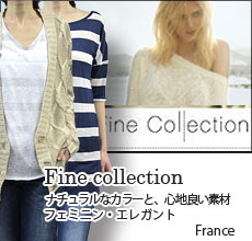 Fine collection ファインコレクション