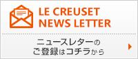 LE CREUSET NEWS LETTER