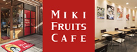 MIKI FRUITS CAFE