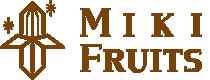 MIKI FRUITS ミキフルーツ