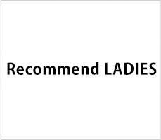 RECOMMEND LADIES