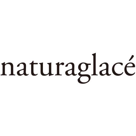 ナチュラグラッセ naturaglace