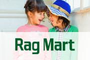 Rag Mart ラグマート