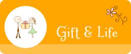 ギフト&ライフ Gift & Life
