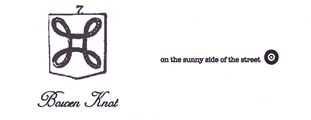 [on the sunny side of the street] Bowen Knot-LIFE CAN BE SO SWEET...-