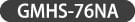 gmhs-76na
