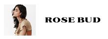 ローズバッド ROSE BUD
