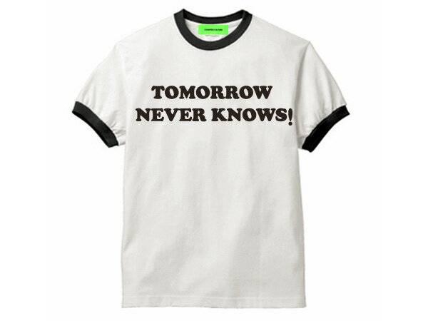 TOMORROW NEVER KNOWS Ringer T-shirt WHITE ×   BLACK