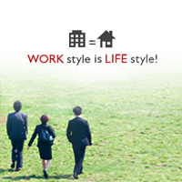 WORK style is LIFE style!