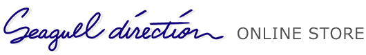 Seagull direction Online storeは、有限会社シーガルディレクション直営オンラインショッピングサイトです。