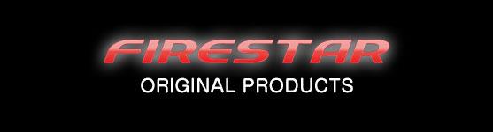 Firestar(ファイアスター)オリジナル プロダクト