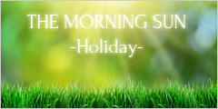 THE MORNING SUN-Holiday-