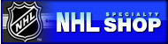 NHL SPECIALTY SHOP