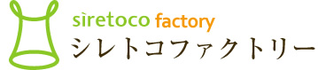 siretoco factory シレトコファクトリー